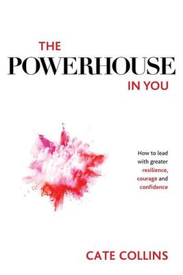 The Powerhouse in You